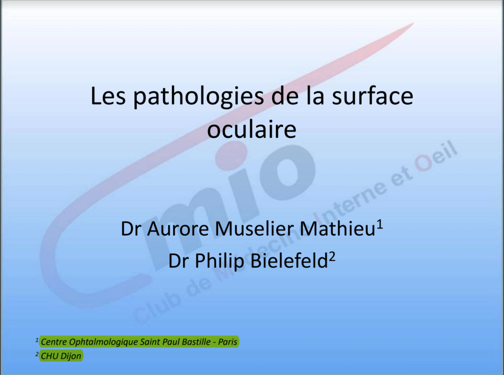 Les pathologies de la surface oculaire