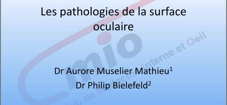 Cas cliniques – les pathologies de la surface oculaire