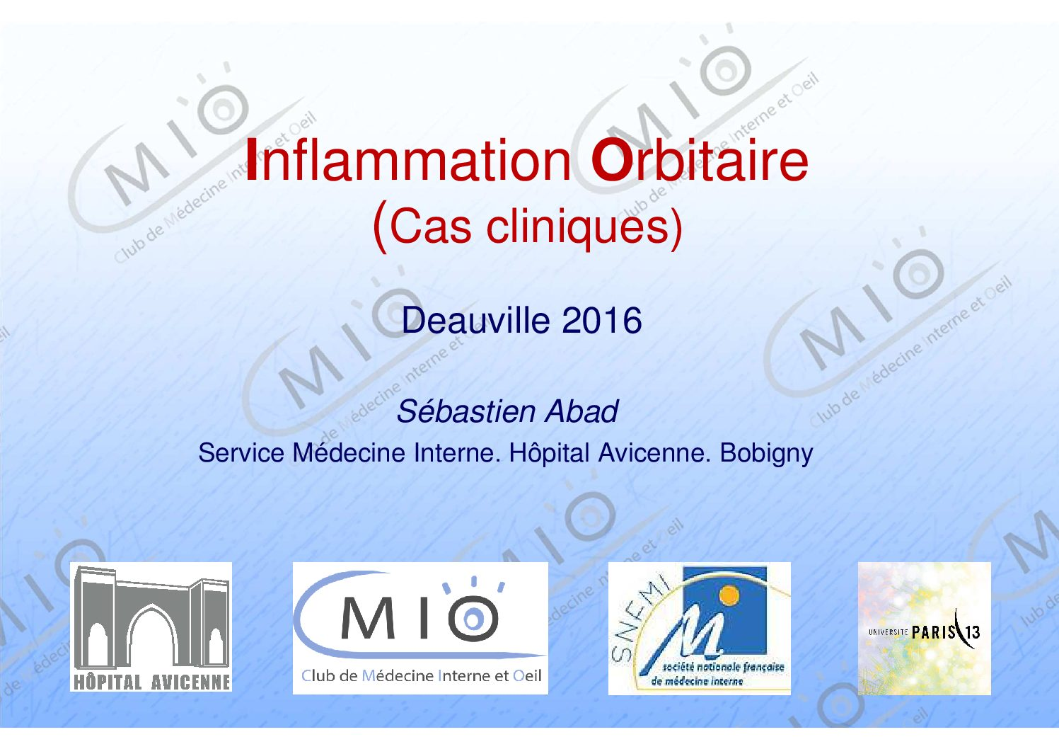 Cas cliniques – Inflammations orbitaires