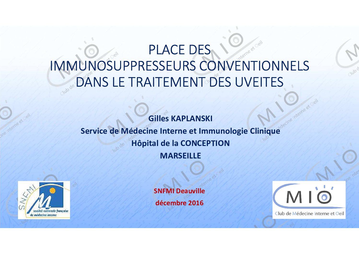 Place des immunosuppresseurs dans le traitement des uvéites