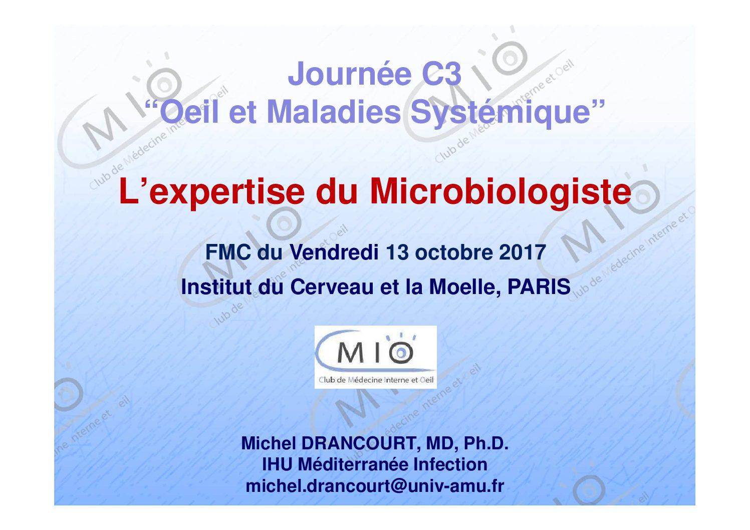 L'expertise du microbiologiste
