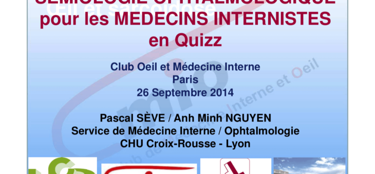 Sémiologie ophtalmologique pour les médecins internistes en quizz