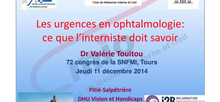 Les urgences en ophtalmologie : ce que l'interniste doit savoir